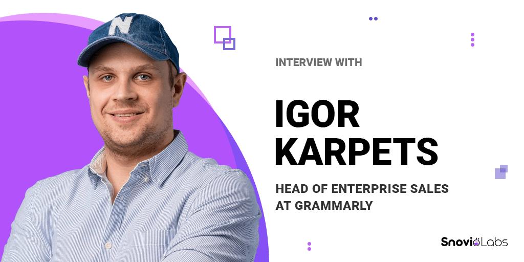 Grammarly's Igor Karpets