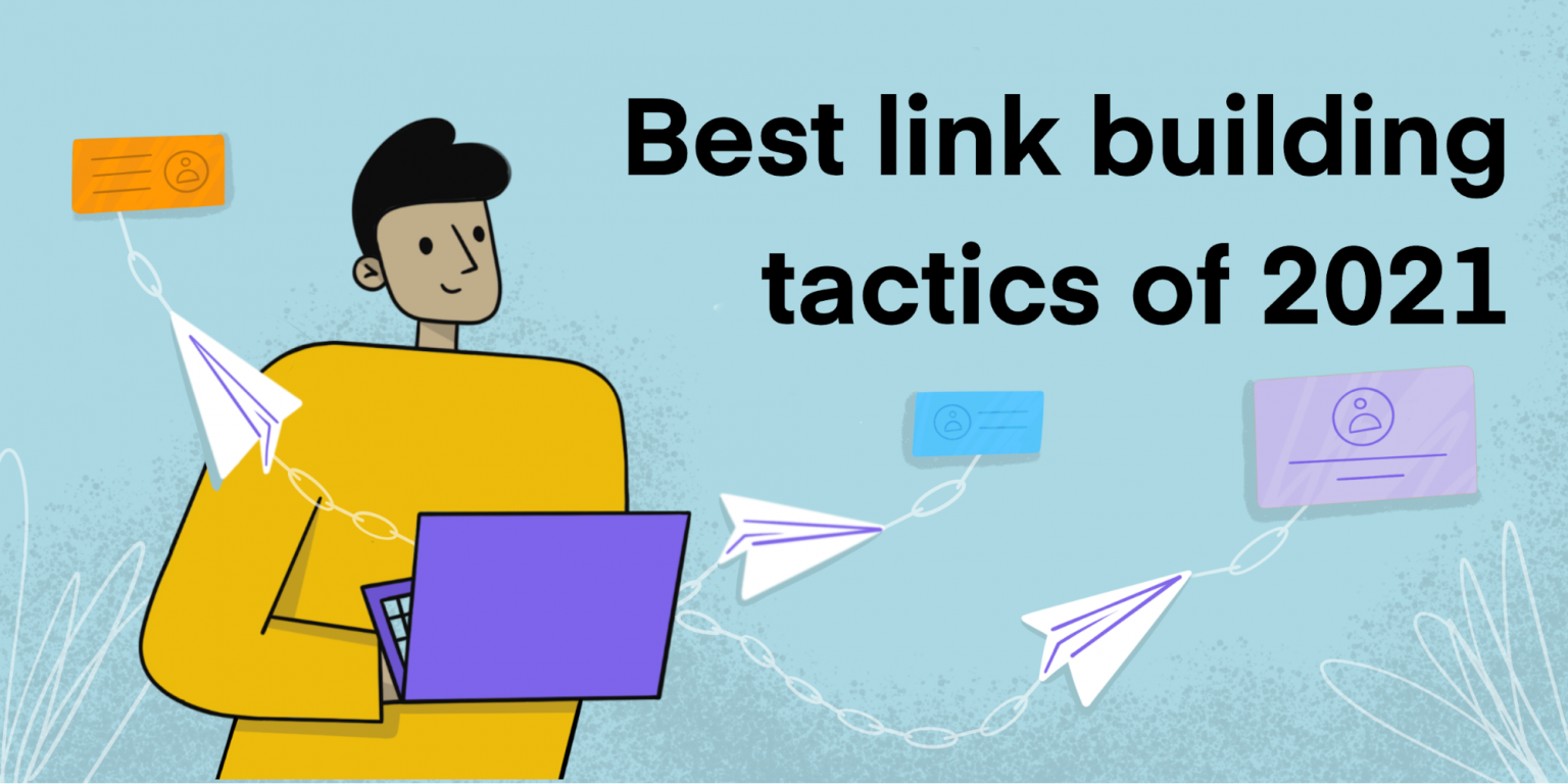 Best Email Outreach And Link Building Tactics According To 12 SEO Experts