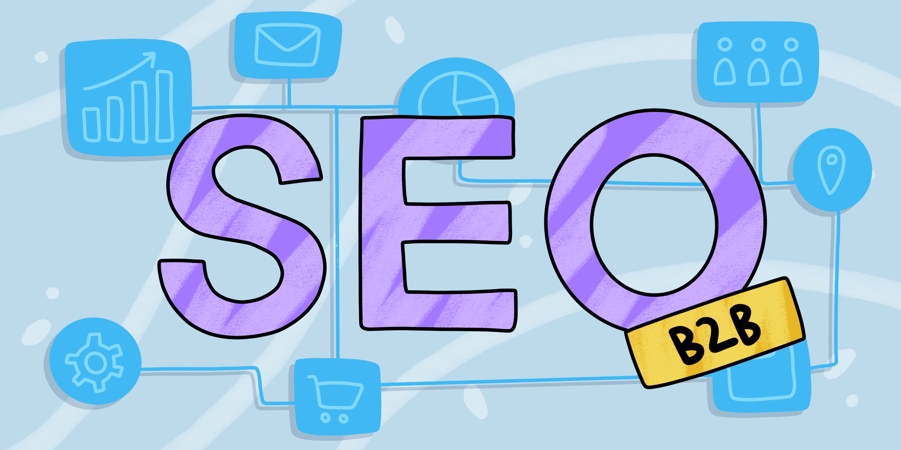 SEO For B2B: 5 Reasons You Can't Avoid It