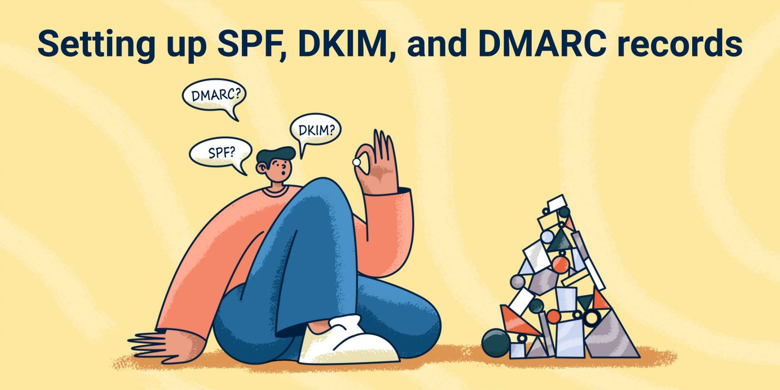 Setting up SPF, DKIM, and DMARC records